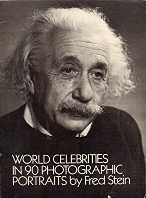 WORLD CELEBRITIES IN 90 PHOTOGRAPHIC PORTRAITS.