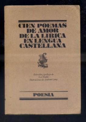 CIEN POEMAS DE AMOR DE LA LIRICA: BATLO,JOSE (SELECCIÓN) /