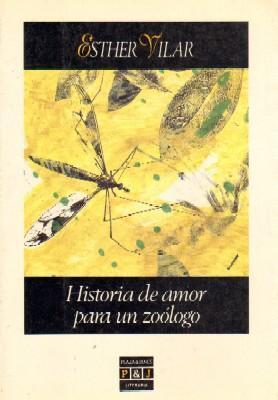 HISTORIA DE AMOR PARA UN ZOOLOGICO.: VILAR, ESTHER.