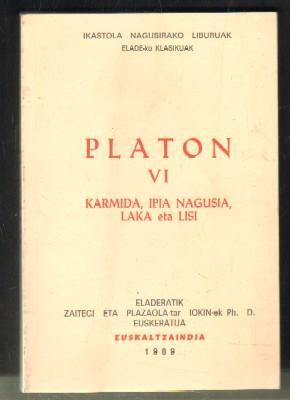 PLATON VI. KARMIDA,IPIA NAGUSIA,LAKA ETA LISI: PLATON