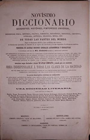 NOVISIMO DICCIONARIO GEOGRAFICO, HISTORICO, PINTORESCO UNIVERSAL. 4 TOMOS.: VV.AA.