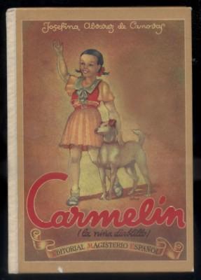 CARMELIN. LA NIÑA DIABLILLO.: ALVAREZ DE CANOVAS,