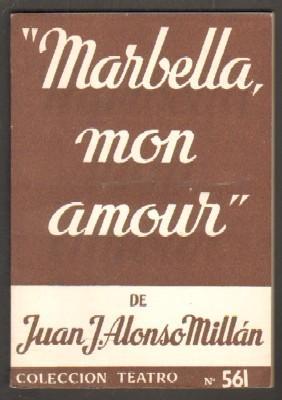 MARBELLA, MON AMOUR.: ALONSO MILLAN, J.