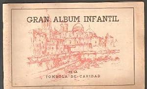 GRAN ALBUM INFANTIL DE LA TOMBOLA DE CARIDAD. ALBUM COMPLETO.: VV.AA.