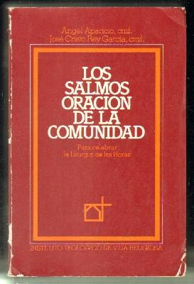 LOS SALMOS,ORACIÓN DE LA COMUNIDAD PARA CELEBRAR: APARICIO,ÁNGEL.;REY GARCÍA,JOSÉ CRISTO.