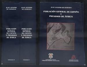 POBLACION GENERAL DE ESPAÑA Y PRESIDIOS DE AFRICA. DOS VOLUMENES.: DE ESTRADA, JUAN ANTONIO.