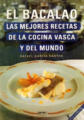 El Bacalao Las Mejores Recetas De La Cocina