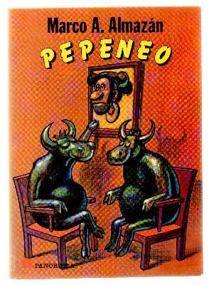 PEPENEO.: A. ALMAZAN, MARCO./DIBUJOS: