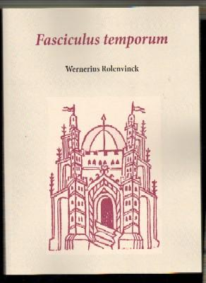FASCICULUS TEMPORUM: ROLENVINCK, W.