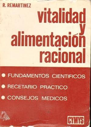 VITALIDAD Y ALIMENTACION RACIONAL: R. REMARTINEZ