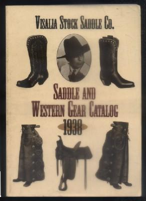 SADDLE AND WESTERN GEAR CATALOG. VISALIA STOCK: VV.AA.