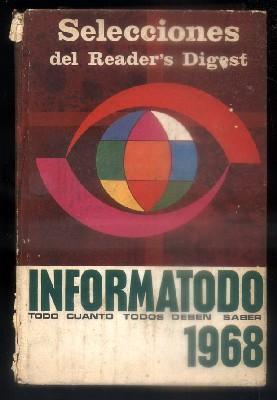 INFORMATODO. TODO CUANTO TODOS DEBEN SABER 1968.: VV.AA.