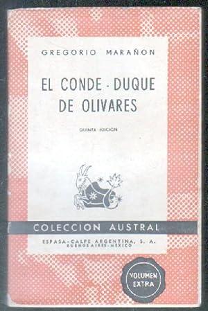 EL CONDE-DUQUE DE OLIVARES.: MARAÑON, GREGORIO.