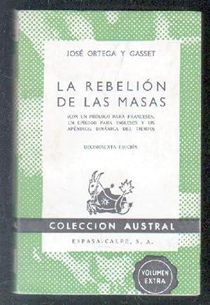 LA REBELIÓN DE LAS MASAS.: ORTEGA Y GASSET,
