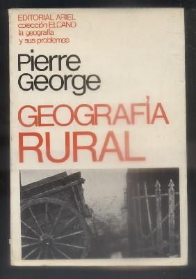 GEOGRAFIA RURAL.: GEORGE, PIERRE.