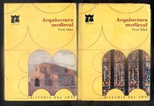 ARQUITECTURA MEDIEVAL. COL. HISTORIA DEL ARTE UNIVERSAL: ADAM, ERNST.