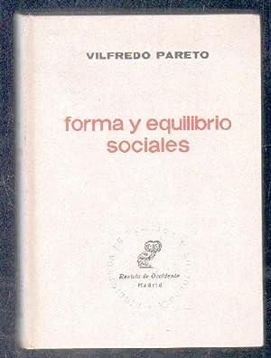 FORMA Y EQUILIBRIO SOCIALES.: PARETO, VILFREDO.
