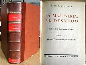 LA MASONERIA, AL DESNUDO. LAS LOGIAS DESENMASCARADAS.: FERRARI BILLOCH, F.