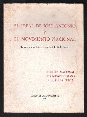 EL IDEAL DE JOSE ANTONIO Y EL: PRIMO DE RIVERA,