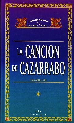 LA CANCION DE CAZARRABO.