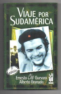 VIAJE POR SUDAMERICA.: CHE GUEVARA, ERNESTO
