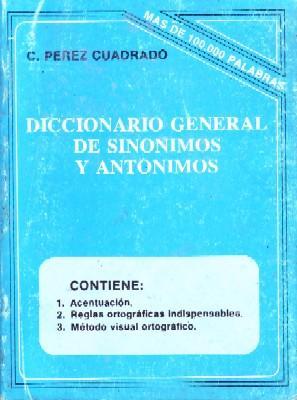 097b65857c6e DICCIONARIO GENERAL DE SINONIMOS Y ANTONIMOS  PEREZ