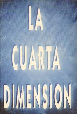 LA CUARTA DIMENSION