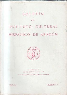 BOLETIN INSTITUTO CULTURAL HISPANICO DE ARAGON. AÑO VII. Nº 7