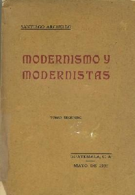 MODERNISMO Y MODERNISTAS (TOMO SEGUNDO): ARGÜELLO, SANTIAGO