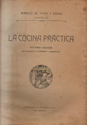 LA COCINA PRACTICA.: PUGA, MANUEL Mª