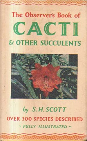 THE OBSERVES BOOK OF CACTI 6 OTHER SUCULENTS.