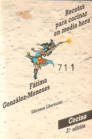 RECETAS PARA COCINAR EN MEDIA HORA: GONZALEZ-MENESES, FATIMA