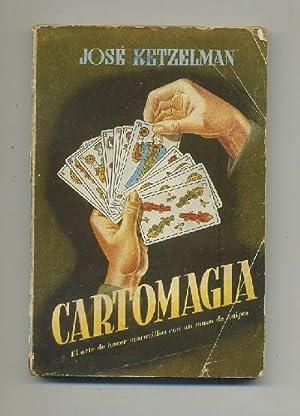 CARTOMANCIA (EL ARTE DE HACER MARAVILLAS CON: KETZELMAN, JOSE