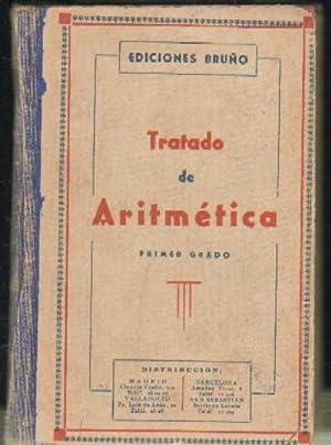 TRATADO DE ARITMETICA PRIMER GRADO: BRUÑO