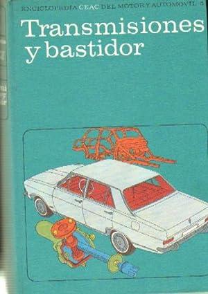 TRANSMISIONES Y BASTIDOR ENCICLOPEDIA CEAC DEL MOTOR Y AUTOMOVIL 5: VV.AA.
