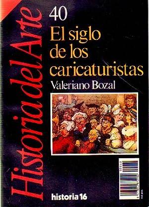EL SIGLO DE LOS CARICATURISTAS Nº 40 HISTORIA 16: BOZAL, VALERIANO