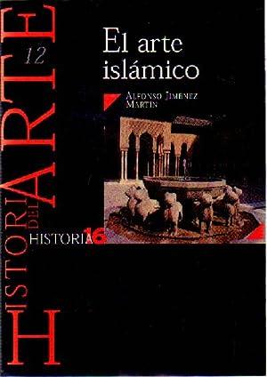 EL ARTE ISLAMICO Nº 12 HISTORIA 16: JIMENEZ MARTIN, ALFONSO