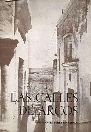 LAS CALLES DE ARCOS. NUMERO 7: PEREZ REGORDAN, MANUEL