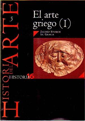 EL ARTE GRIEGO I Nº 5 HISTORIA 16: STORCH DE GRACIA, JACOBO