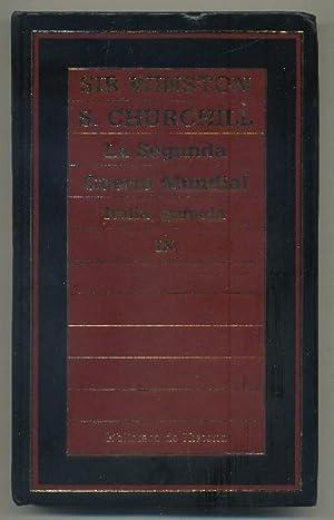 LA SEGUNDA GUERRA MUNDIAL. ITALIA, GANADA. TOMO: CHURCHILL, SIR WINSTON