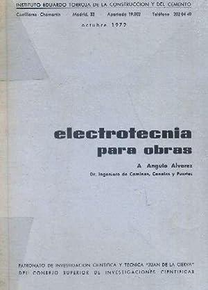 ELECTROTECNIA PARA OBRAS: ANGULO ALVAREZ, A.