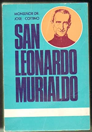 SAN LEONARDO MURIALDO. FUNDADOR DE LOS PADRES JOSEFINOS: COTTINO, JOSE