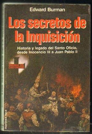 LOS SECRETOS DE LA INQUISICION. HISTORIA Y: BURMAN, EDWARD