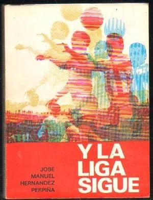 Y LA LIGA SIGUE (1929-1970): HERNANDEZ PERPIÑA, JOSE