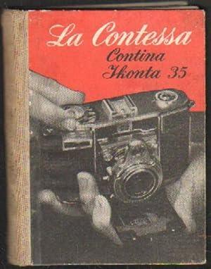 FOTO BIBLIOTECA. LA CONTESSA. LA CONTINA IKONTA 35. SUS POSIBILIDADES Y SU MANEJO: EMANUEL, W. D.