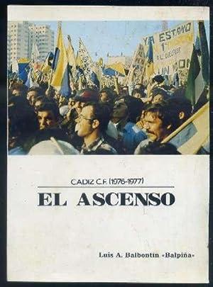 CADIZ C.F. (1976-1977) EL ASCENSO: BALBONTÍN BALPIÑA, LUIS A.