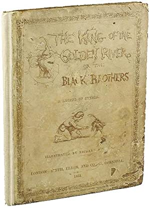 THE KING OF THE GOLDEN RIVER; OR,: Ruskin, John, and