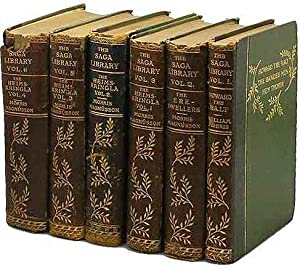 THE SAGA LIBRARY. VOL.S 1-6. THE STORY OF HOWARD THE HALT . . . ; THE STORY OF THE ERE-DWELLERS ....