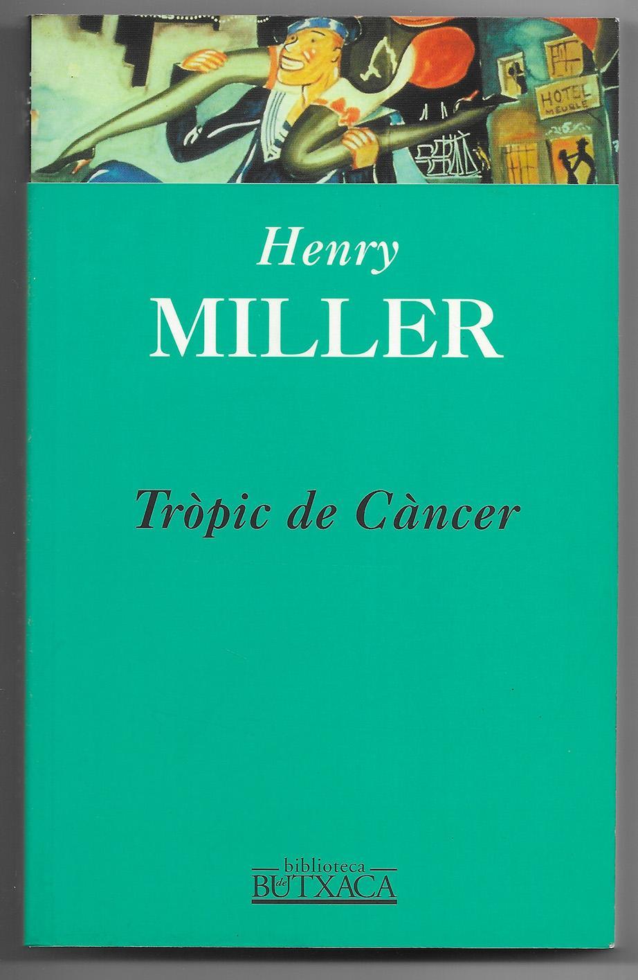 Trópic de Càncer - Miller, Henry