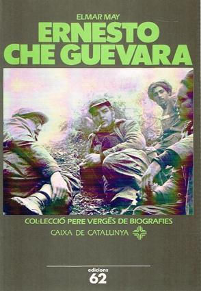 Ernesto Che Guevara *: May,Elmar
